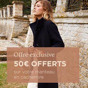 50€ offerts sur votre manteau en cachemire